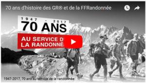 70 ans d'histoire des GR® et de la FFRandonnée