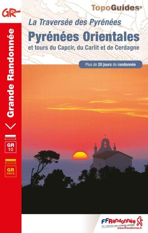 Pyrénées Orientales : La Traversée des Pyrénées - GR®10