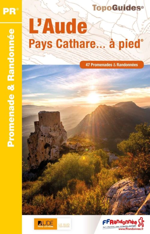 L'Aude Pays Cathare... à pied®