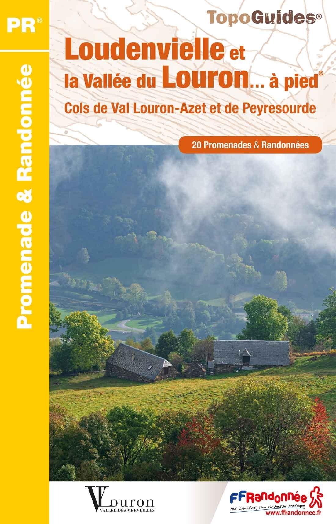 Loudenvielle et la vallée du Louron à pied